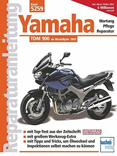 Yamaha TDM 900: Wartung - Pflege - Reperatur (Reparaturanleitungen)