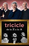 Tricicle de la Z a la A (Catalan Edition)