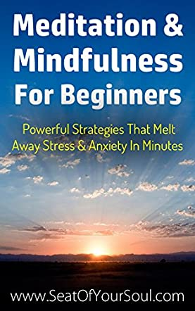 Meditation And Mindfulness For Beginners