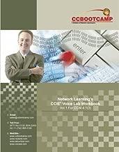CCBOOTCAMP'S CCIE Voice Lab Workbook Vol 1 by Brad Ellis (2006) Spiral-bound