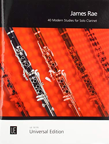 40 Modern Studies for Solo Clarinet: für Klarinette.