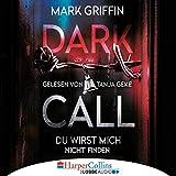 Dark Call - Du wirst mich nicht finden: Holly Wakefield 1