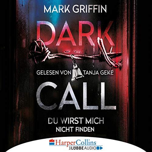 Dark Call - Du wirst mich nicht finden audiobook cover art