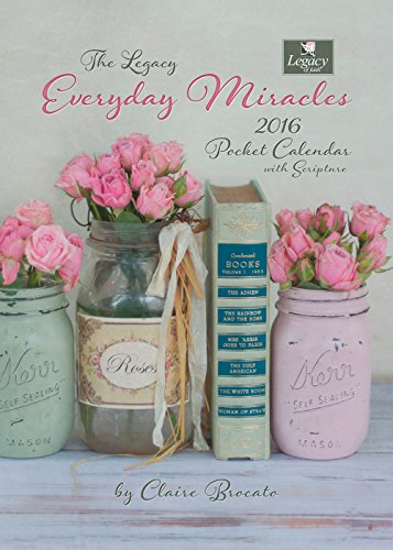 Legacy Publishing Group 2016 Pocket Calendar, Everyday Miracles (PCL20599)