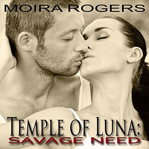 Temple of Luna 2: Savage Need audiobook cover art