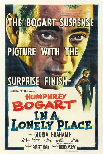 Pop Culture Graphics in a Lonely Place Poster Movie (1950) Style A 27 x 40 Inches - 69cm x 102cm (Humphrey Bogart)(Gloria Grahame)(Frank Lovejoy)(Carl Benton Reid)(Art Smith)(Jeff Donnell)