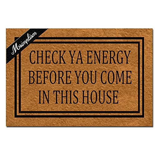 Msimplism.D Doormat Home Decor Funny Doormat Check YA Energy Before You Come in This House Monogram...