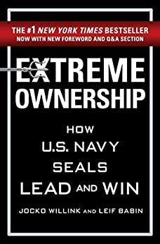 Extreme Ownership by [Jocko Willink, Leif Babin]