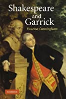 Shakespeare and Garrick by Vanessa Cunningham(2011-06-16)