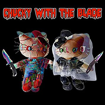 Chucky With the Blade