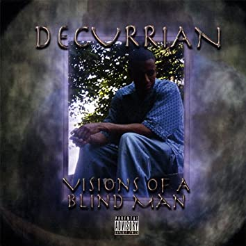 Visions of a Blind Man