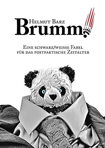 Brumm!: Eine schwarz/weiße Fabel für das postfaktische Zeitalter (German Edition)