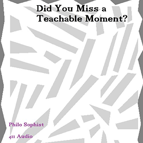 Did You Miss a Teachable Moment? audiobook cover art