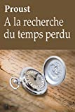 A la recherche du temps perdu - Proust - (édition complète - 10 tomes, augmentée, illustrée et commentée) - Format Kindle - 2,99 €