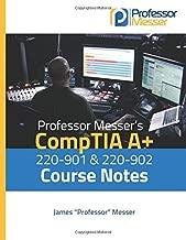 Best professor messer a+ course notes Reviews