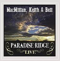 Paradise Ridge Live