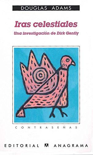 Iras celestiales. Una investigacion de Dirk Gently (Contraseñas)