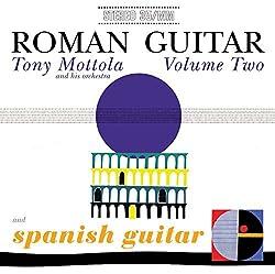 Roman Guitar Volume 2 / Spanish Guitar by Tony Mottola (2013-02-12)