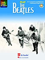 Look, Listen & Learn - Play the Beatles: Bb Trumpet/Cornet/Flugel Horn/Baritone/Euphonium Tc