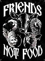 ブリキの看板友達は食べ物ではないビーガンベジタリアンヴィンテージ鉄の絵金属板ノベルティ装飾クラブカフェバー