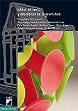 Libros de texto y enseñanza de la gramática: 279 (Biblioteca De Textos)