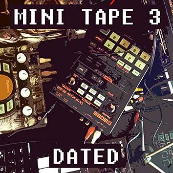 Mini Tape 3