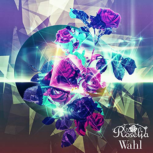 [album]Wahl – Roselia[FLAC + MP3]