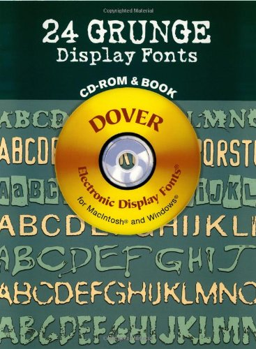 24 Grunge Display Fonts (Dover Electronic Display Fonts)