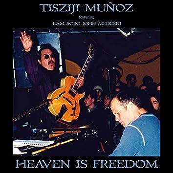 Heaven Is Freedom (Live)