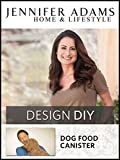 DIY: Dog Food Canister