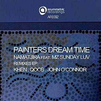 Painters Dream Time (Remixes)