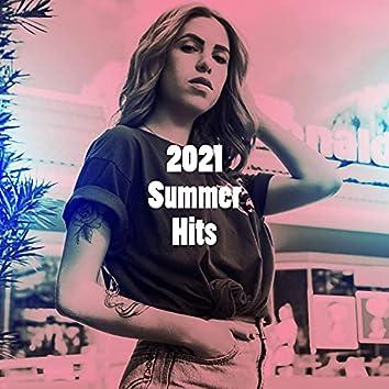 2021 Summer Hits
