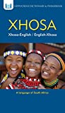 Xhosa-English/ English-Xhosa Dictionary & Phrasebook (Hippocrene Dictionary & Phrasebook) (English Edition)
