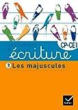 Les cahiers d'écriture CP/CE1 n°3 - Les majuscules - Hatier - 13/07/2011