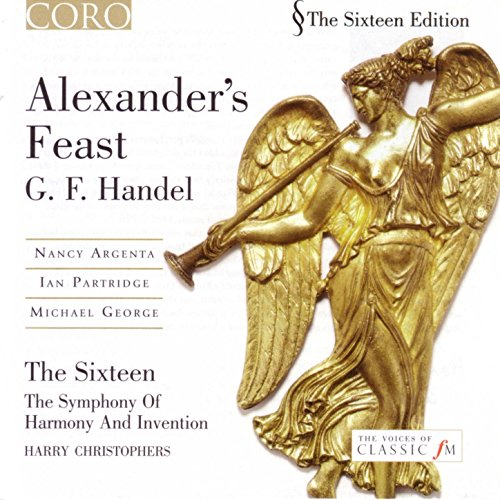 Alexander's Feast, HWV 75: The Princes Applaud With a Furious Joy (Aria – Tenor)