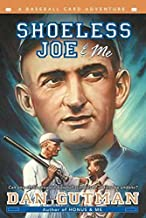 [(Shoeless Joe & ME )] [Author: Dan Gutman] [Jun-2003]