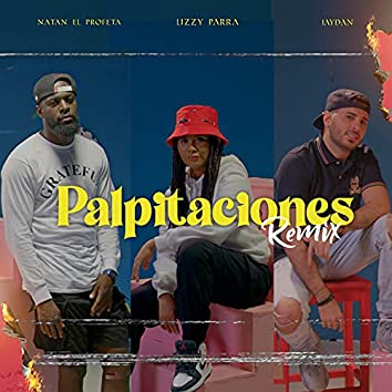 Palpitaciones (Remix)