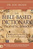 Best Bible Dictionaries - The Bible-Based Dictionary of Prophetic Symbols: Bridging the Review