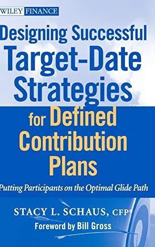 Designing Successful Target-Date Strategies