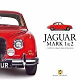 Jaguar Mark 1 & 2 (Haynes Great Cars S.) by Thorley, Nigel (2005) Hardcover