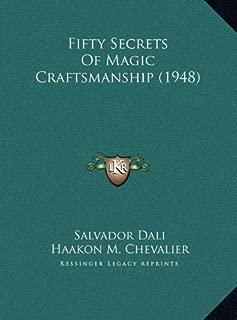 Fifty Secrets Of Magic Craftsmanship (1948)