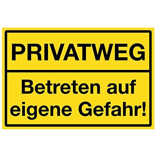 Wandkings Hinweisschild - Privatweg! Betreten auf eigene Gefahr! - stabile Aluminium Verbundplatte - Wähle eine Größe - 20x15 cm