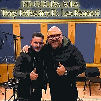 Pe' colpa mia (feat. Leo Ferrucci)