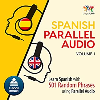 Spanish Parallel Audio - Learn Spanish with 501 Random Phrases using Parallel Audio - Volume 1 cover art