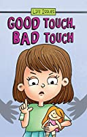 Life Issues - Good Touch, Bad Touch