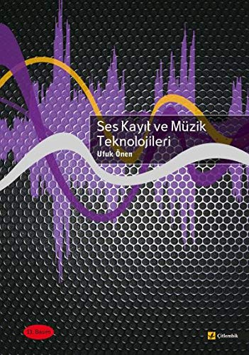 Ses Kayit ve Muzik Teknolojileri