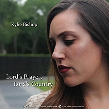 Lord's Prayer Lord's Country