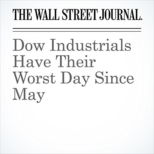 Dow Industrials Have Their Worst Day Since May copertina