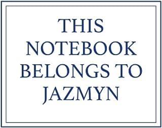 This Notebook Belongs to Jazmyn