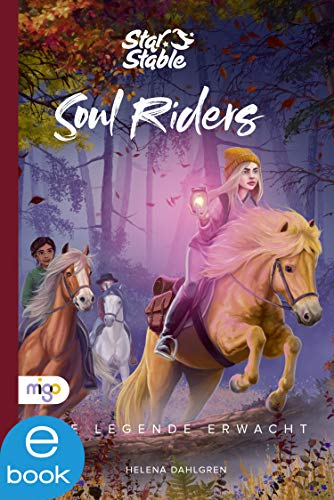 Star Stable: Soul Riders 2: Die Legende erwacht